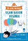 Uçan Balon Peşinde - Akıl Almaz Maceralar / 4. Sınıf Okuma Kitabı