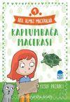 Kaplumbağa Macerası - Akıl Almaz Maceralar / 4. Sınıf Okuma Kitabı
