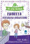 Manolya Kurtarma Operasyonu - Akıl Almaz Maceralar / 4. Sınıf Okuma Kitabı