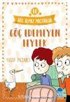 Göç Edemeyen Leylek - Akıl Almaz Maceralar / 4. Sınıf Okuma Kitabı