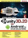 Uygulamalarla Unity 3D ve Android ile Oyun Geliştirme
