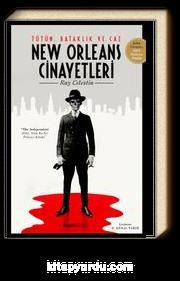 New Orleans Cinayetleri & Tütün, Bataklık ve Caz