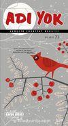 Adı Yok Sayı:71 Kış  2015 / Mevsimlik Gençlik Edebiyat Dergisi