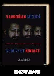 Vaadedilen Mehdi & Nübüvvet Kemalati