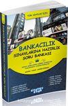 2015 Bankacılık Sınavlarına Hazırlık Soru Bankası
