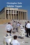 Seküler Yaşam ve Şifacılık & Modern Türkiye'de Kayıp ve Adanmışlık