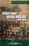 Boğaz'daki Beyaz Ruslar (1919-1929)