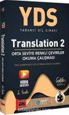 YDS Translation 2 Orta Seviye Renkli Çeviriler Okuma Çalışması