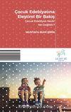 Çocuk Edebiyatına Eleştirel Bir Bakış & Çocuk Edebiyatı Nedir Ne Değildir?