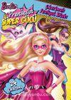 Barbie Prensesin Süper Gücü - Çıkartmalı Faaliyet Kitabı