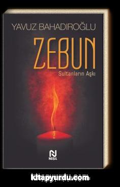 Zebun & Sultanların Aşkı