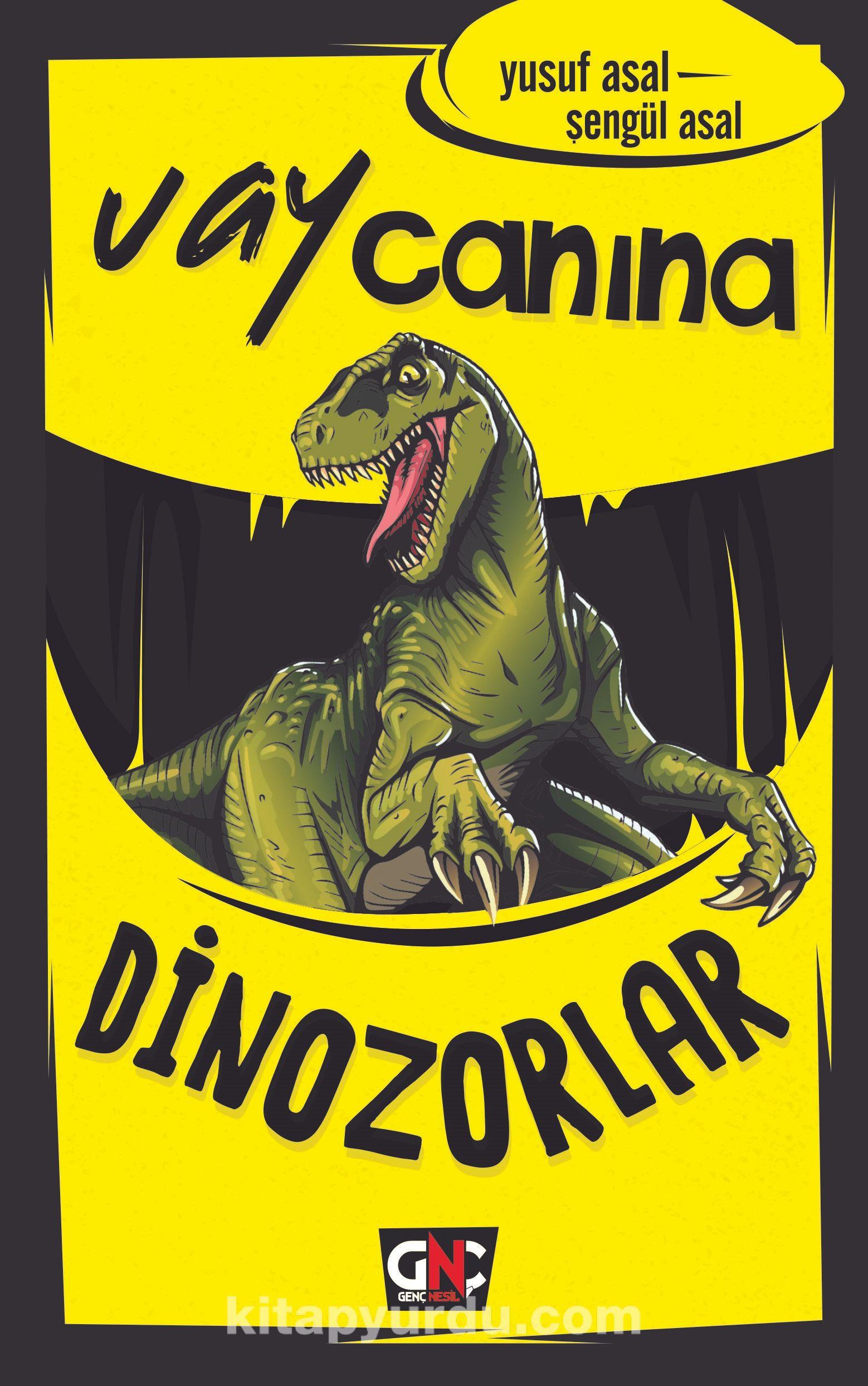 Vay Canına Dinozorlar - Yusuf Asal pdf epub