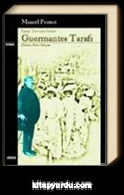 Guermantes Tarafı / Kayıp Zamanın İzinde