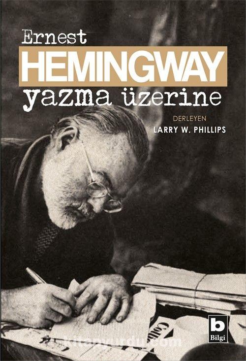 Yazma Üzerine - Ernest Hemingway pdf epub