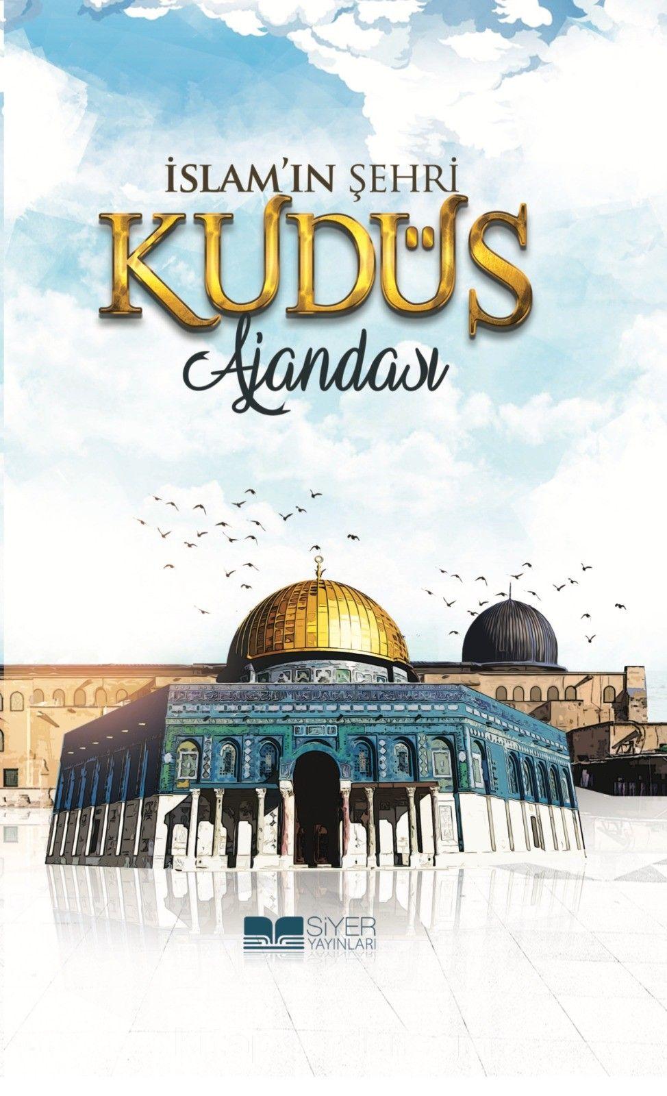 İslam'ın Şehri Kudüs Ajandası (Ciltli) -  pdf epub