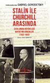 Stalin ile Churchill Arasında SSCB Londra Büyükelçisi Mayski'nin Günlükleri (1932-1943) (Ciltli)