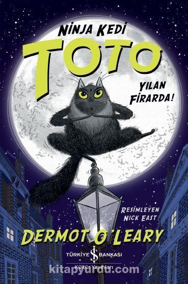 Ninja Kedi Toto Yilan Firarda! - Dermot O'leary pdf epub