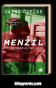 Menzil & Bir Tarikatın İki Yüzü
