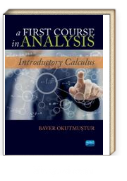 A First Course in Analysis & Introductory Calculus