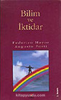 Bilim ve İktidar - Frederico Mayor pdf epub