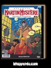 Martin Mystere Sayı: 194 / Gölge Dönüyor