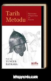 Tarih Metodu & Öğrenme Araştırma ve Yazım