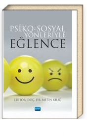 Psiko-Sosyal Yönleriyle Eğlence