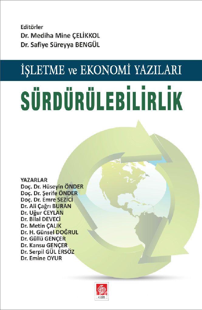 İşletme ve Ekonomi Yazıları Sürdürülebilirlik - Kollektif pdf epub
