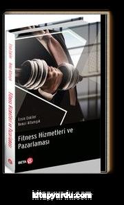 Fitness Hizmetleri ve Pazarlaması