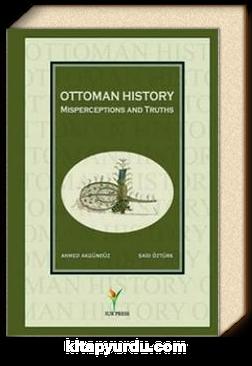 Ottoman History & Misperceptions and Truths