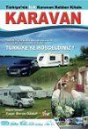 Karavan & Türkiye'nin İlk Karavan Rehber Kitabı