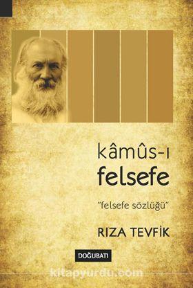 Kamus-ı Felsefe Felsefe Sözlüğü