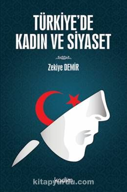 Türkiye de Kadın ve Siyaset