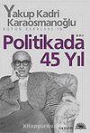 Politikada 45 Yıl Bütün Eserleri 16