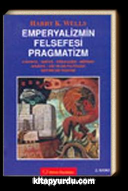Emperyalizmin Felsefesi Pragmatizm
