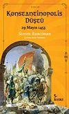 Konstantinopolis Düştü 29 Mayıs 1453