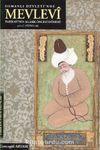 Osmanlı Devleti'nde Mevlevi Tarikatı'nın Klasik Öncesi Dönemi (13- 17. Yüzyıllar)