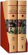 Osmanlılar Ansiklopedisi (2 cilt) & Yaşamları ve Yapıtlarıyla