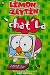 'Chat'la / Limon ile Zeytin