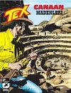 Tex 8 / Canaan Madenleri Espectro'nun İzinde