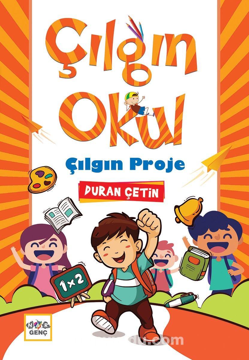 Çılgın Okul Çılgın Proje - Duran Çetin pdf epub