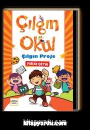 Çılgın Okul Çılgın Proje