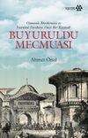 Buyuruldu Mecmuası & Osmanlı Bürokrasisi ve İstanbul Tarihine Dair Bir Kaynak