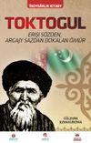 Toktogül (Türkmence) & Şiirlerle Örülen Nağmelere Dökülen Bir Ömür