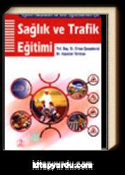Sağlık ve Trafik Eğitimi