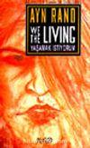 We The Living Yaşamak İstiyorum