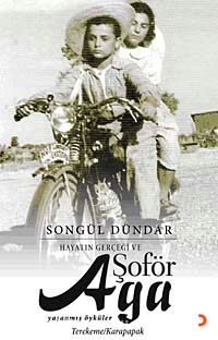 Hayatın Gerçeği ve Şoför Aga - Songül Dündar pdf epub