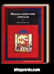 Osmanlı Kudüs'ünde Loncalar