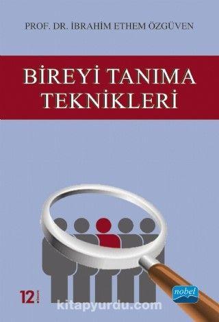 Bireyi Tanıma Teknikleri - Prof. Dr. İbrahim Ethem Özgüven pdf epub
