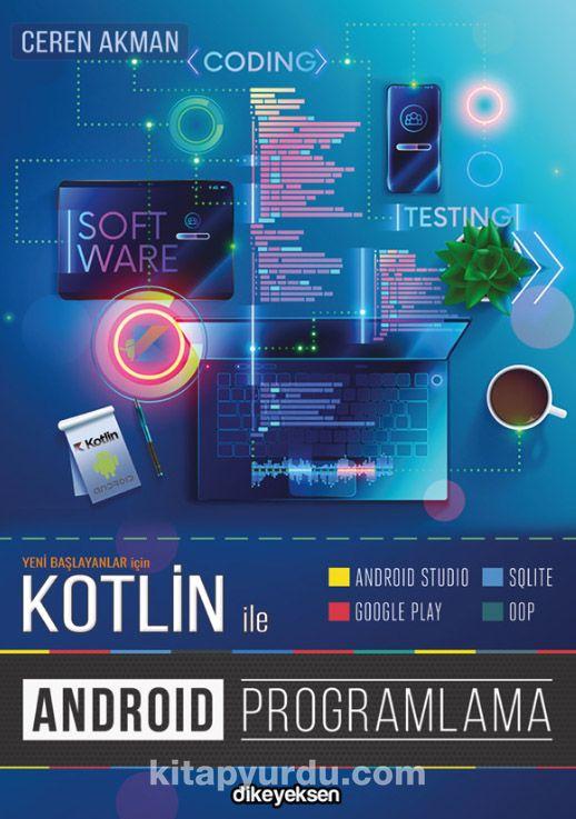 Kotlin ile Android Programlama - Ceren Akman pdf epub